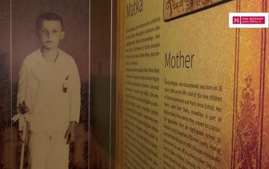 Urodziłem się w Wadowicach - wystawa Dom Rodzinny Wojtyłów w Krakowie-Łagiewnikach i na świecie