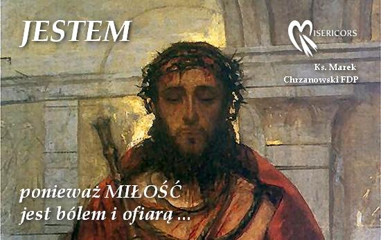 Ks. Marek Chrzanowski, wiersz Ecce Homo