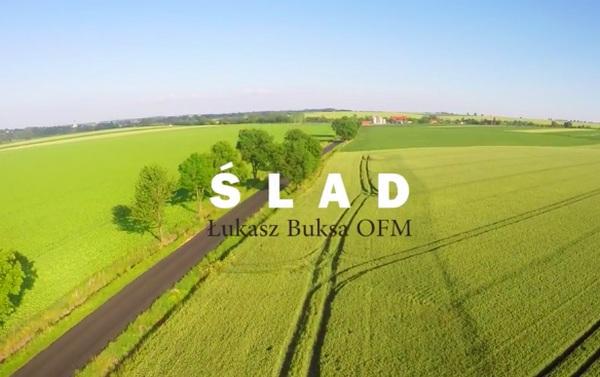 """""""Ślad"""" – Łukasz Buksa OFM & Ks. Jakub Bartczak & Promyczki Dobra – 1 rocznica ŚDM w Krakowie"""