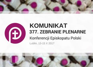 Komunikat 377. Zebrania Plenarnego Konferencji Episkopatu Polski