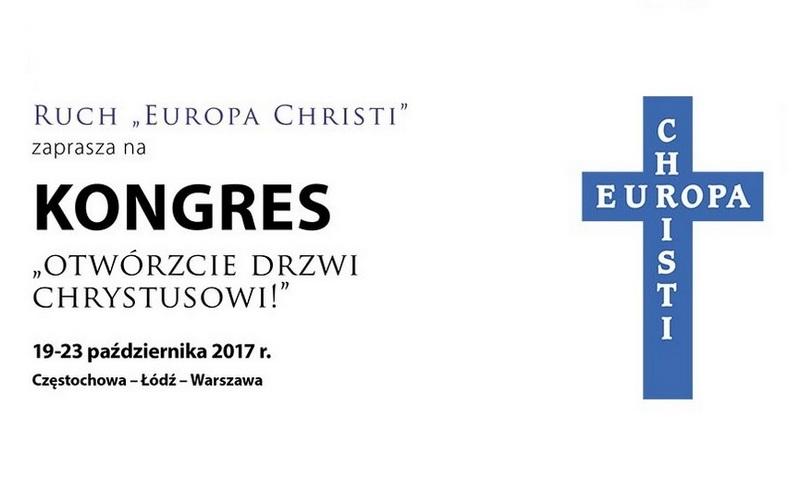 """Międzynarodowy Kongres Ruchu """"Europa Christi"""" – 19-23 października 2017"""