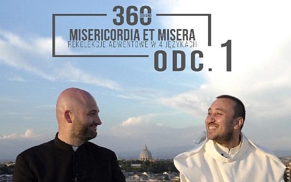 """Rekolekcje Adwentowe 2017 """"Misericordia et misera"""" – Odcinek 1 – O. Michał Legan i ks. Michał Olszewski – 4 grudnia 2017"""