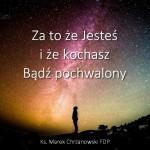 Bądź pochwalony! – Ks. Marek Chrzanowski FDP