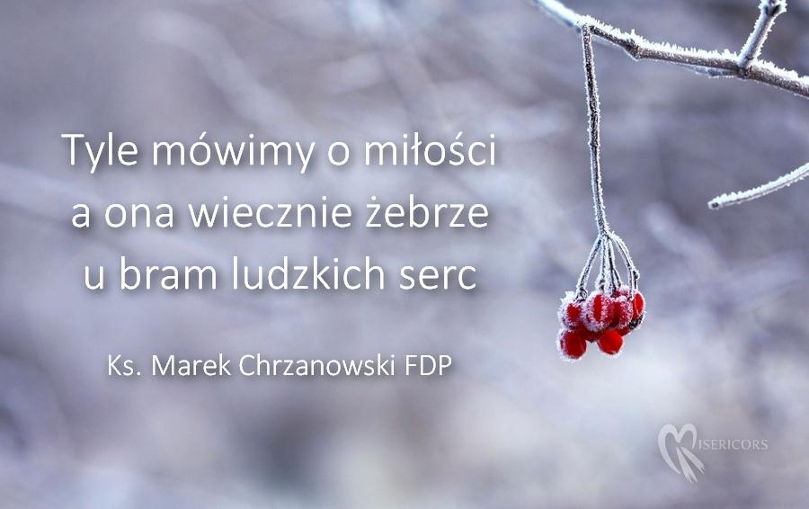 Twarzą W Twarz Z Miłością Ks Marek Chrzanowski Fdp