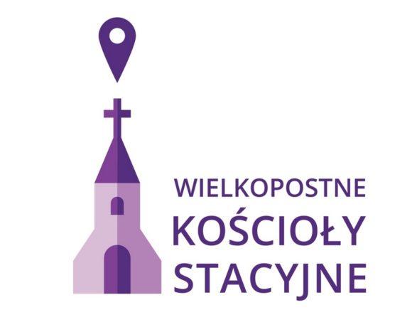 Wielkopostne Kościoły Stacyjne Warszawy – Wielki Post 2018