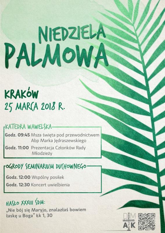 33. Światowy Dzień Młodzieży w Krakowie - Niedziela Palmowa, 25 marca 2018