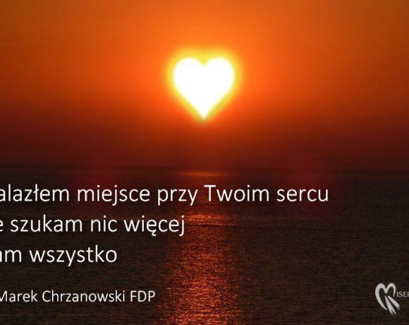 Miejsce przy Twoim sercu - Ks. Marek Chrzanowski FDP