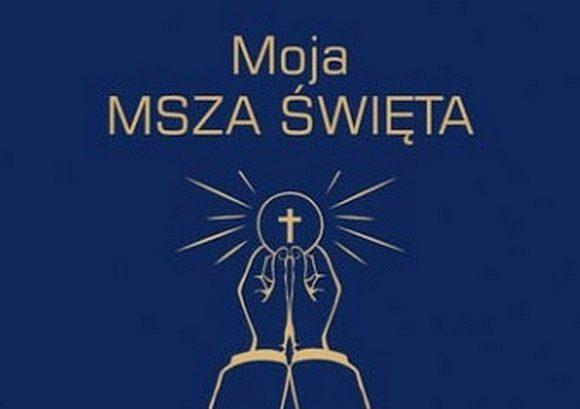 Moja Msza Święta - Ks. Marek Chrzanowski FDP