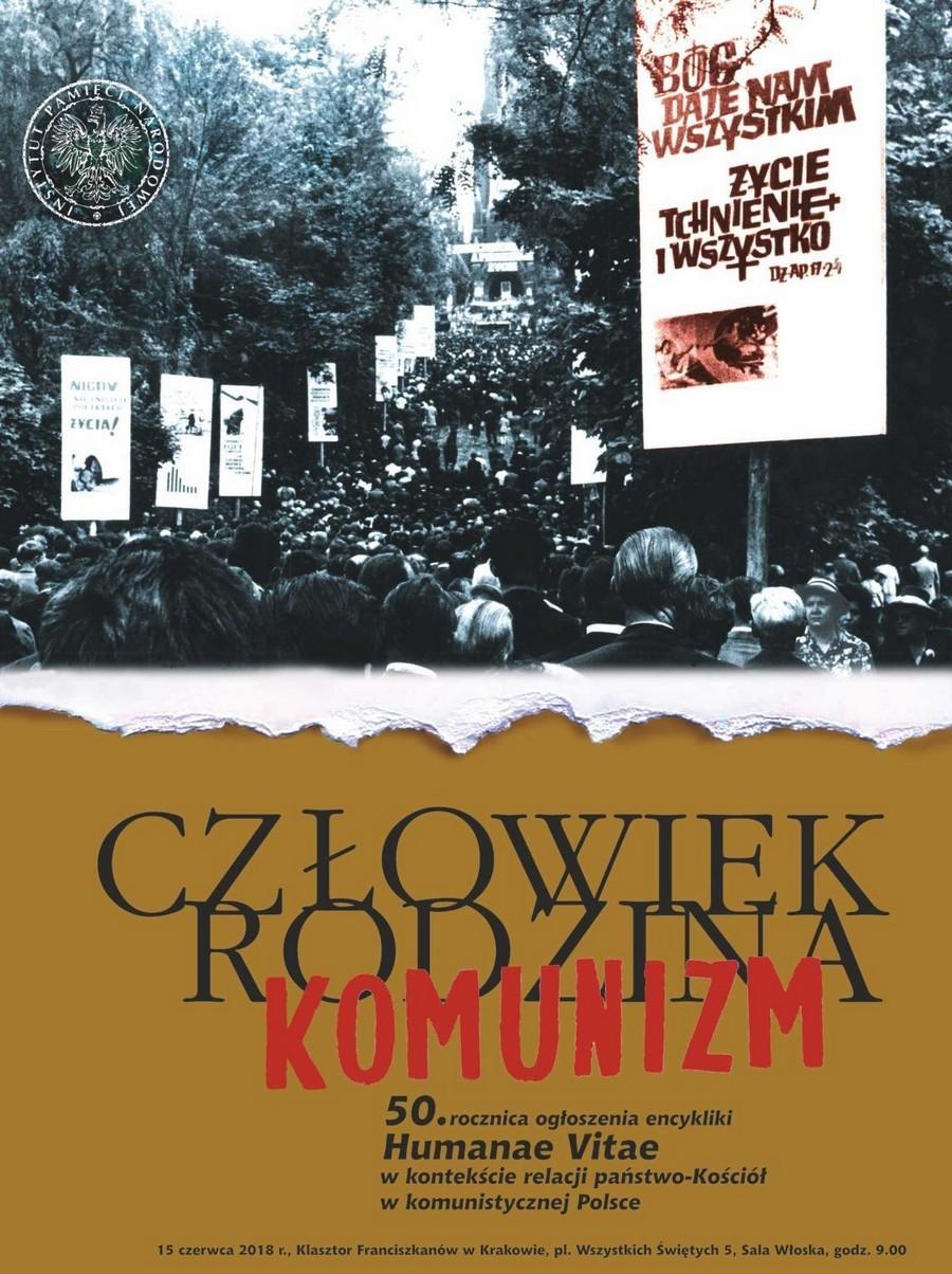 """Konferencja naukowa """"Człowiek - rodzina - komunizm. 50. rocznica ogłoszenia encykliki »Humanae vitae«, w kontekście relacji państwo - Kościół w komunistycznej Polsce"""""""
