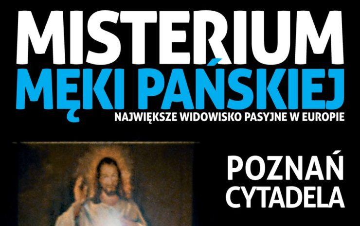 20. Misterium Męki Pańskiej na Poznańskiej Cytadeli - Transmisja online - 13 kwietnia 2019