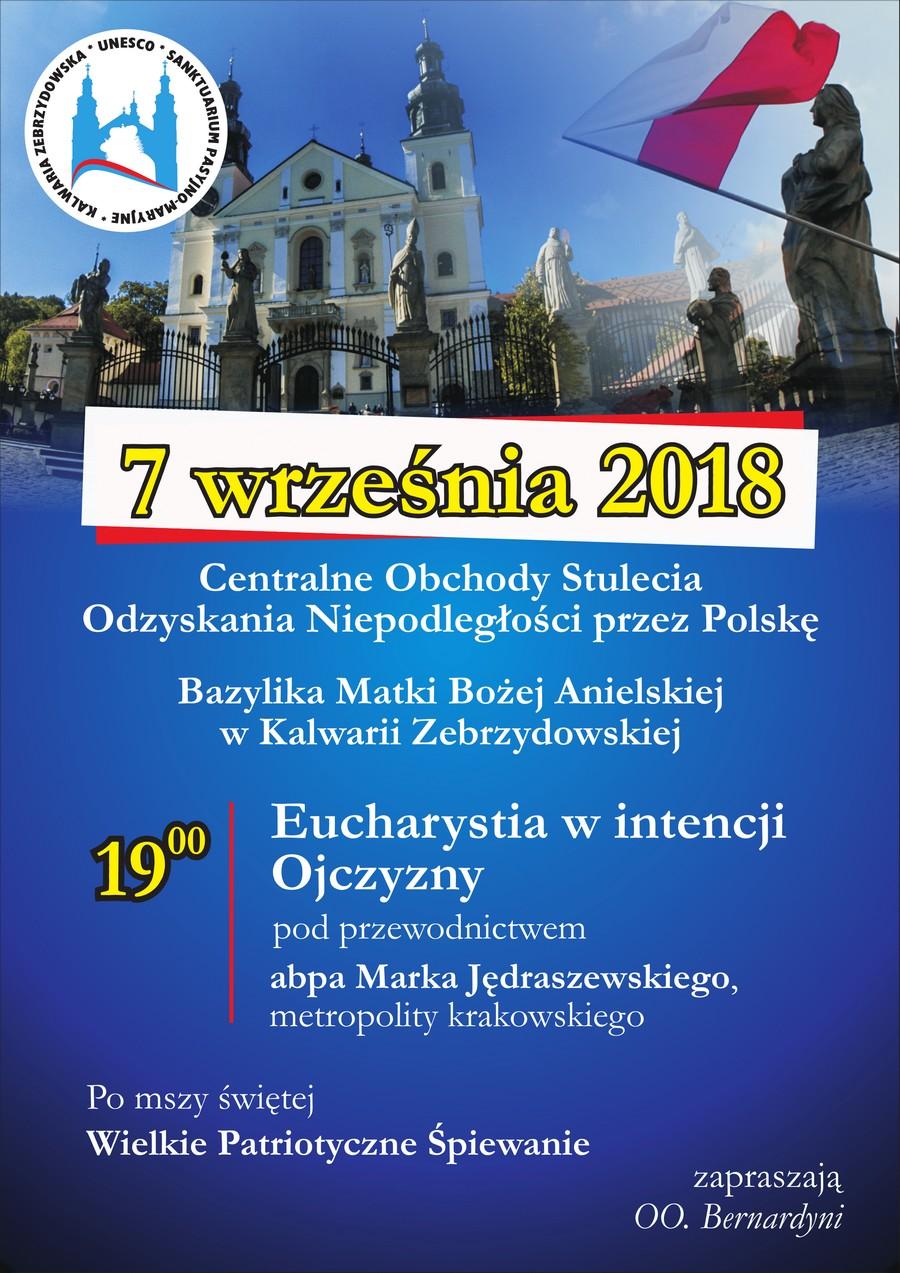 Centralne Obchody Stulecia Odzyskania przez Polskę Niepodległości w Sanktuarium w Kalwarii Zebrzydowskiej - 7 września 2018
