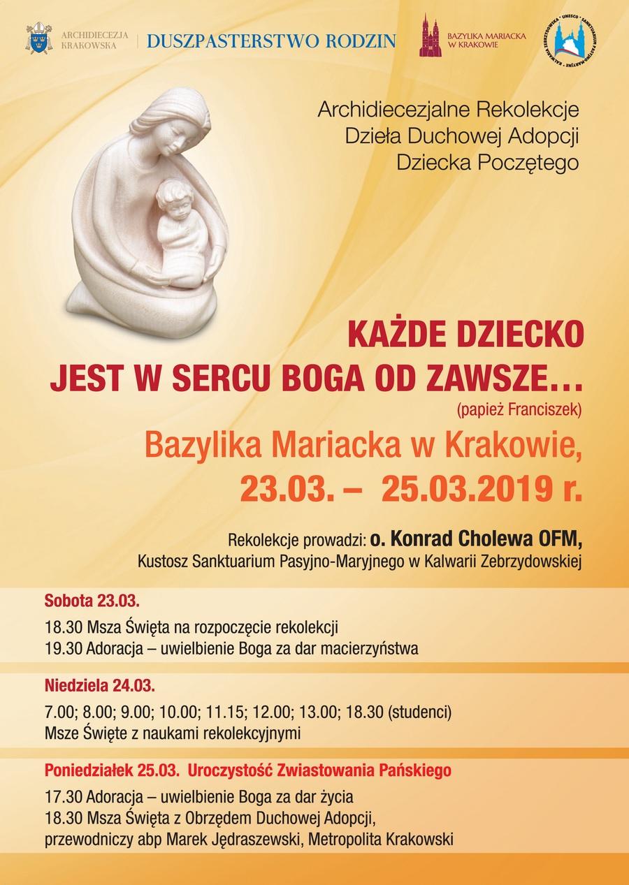 Archidiecezjalne Rekolekcje Dzieła Duchowej Adopcji Dziecka Poczętego - Bazylika Mariacka w Krakowie, 23-25 marca 2019