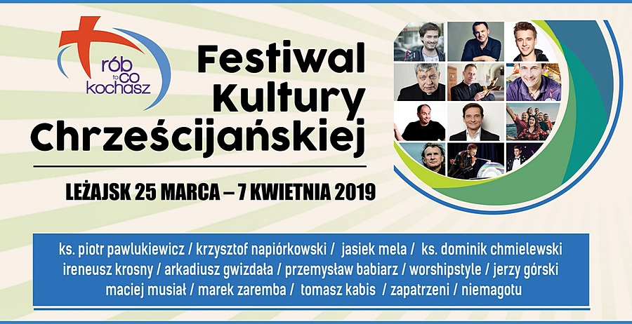 Festiwal Kultury Chrześcijańskiej 2019 w Leżajsku