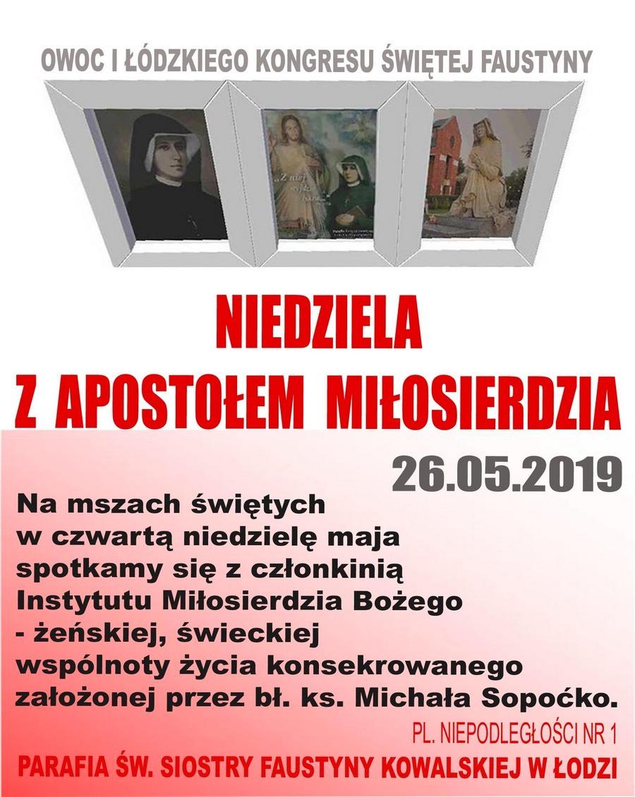"""26 maja 2019 - """"Niedziela z Apostołem Miłosierdzia"""" w parafii św. Faustyny w Łodzi"""