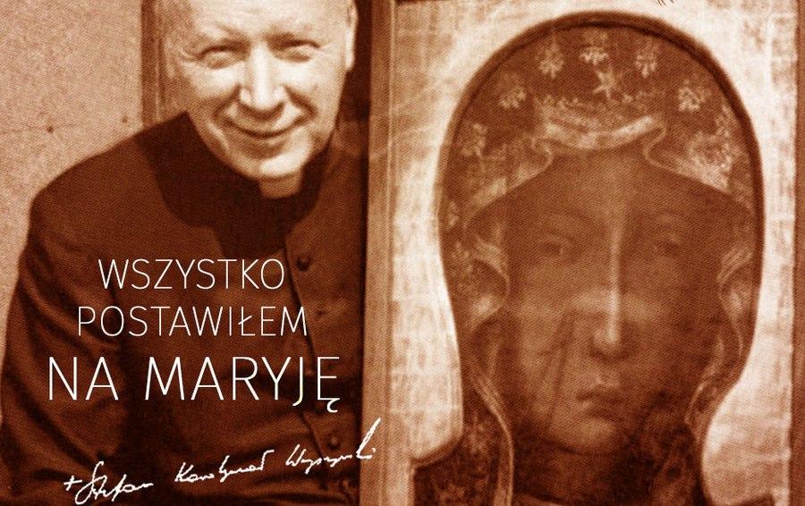 Prymas Wyszyński i Maryja