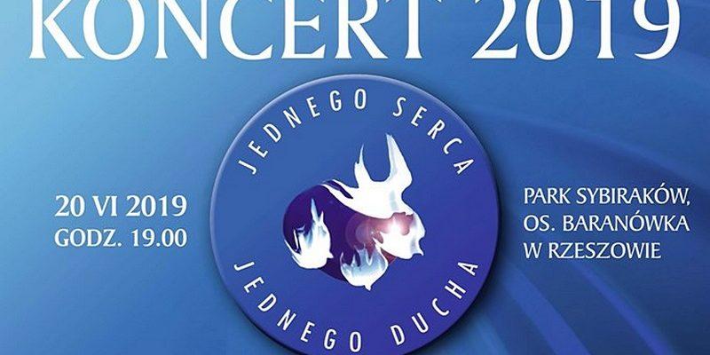 """Koncert """"Jednego Serca Jednego Ducha"""" 2019 w Rzeszowie - Na żywo w Internecie i TV Trwam - 20 czerwca 2019"""