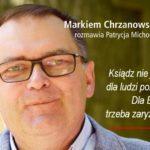 """Ks. Marek Chrzanowski FDP: ksiądz nie jest tylko dla ludzi pobożnych, dla Ewangelii trzeba zaryzykować! - Fragment książki """"Przeżyć, by żyć"""")"""