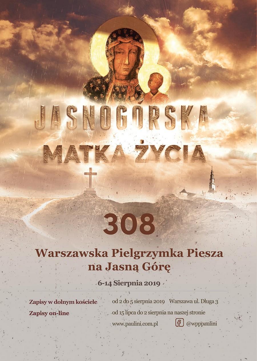 308. Warszawska Pielgrzymka Piesza na Jasną Górę