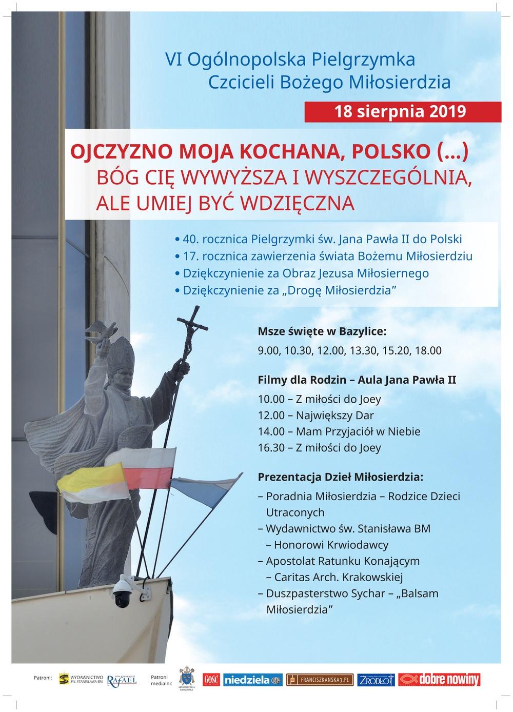 18 sierpnia 2019 - 6. Ogólnopolska Pielgrzymka Czcicieli Bożego Miłosierdzia do Łagiewnik