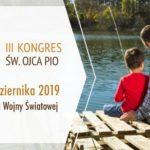 19 października 2019 - III Kongres św. Ojca Pio w Gdańsku