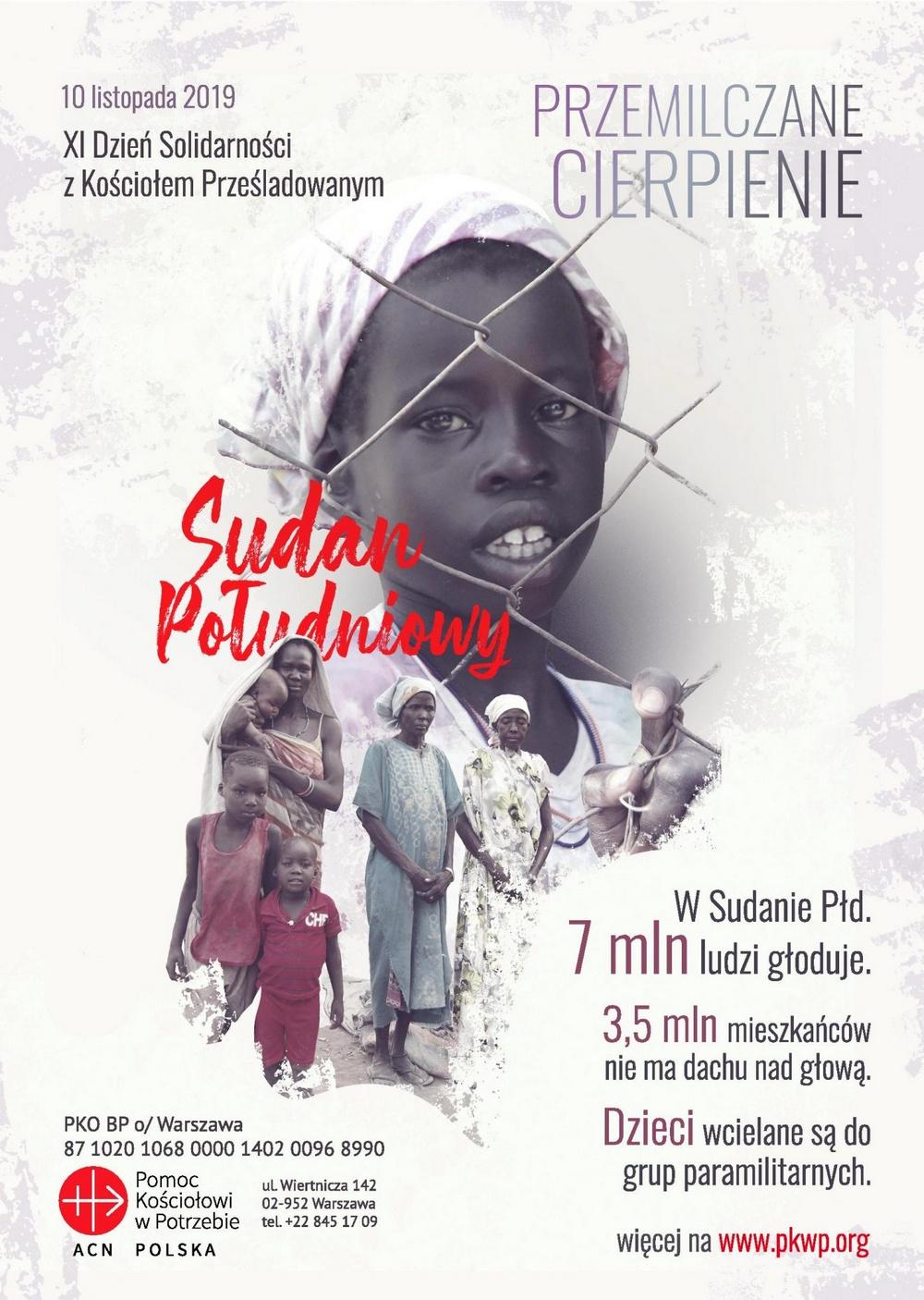 """XI Dzień Solidarności z Kościołem Prześladowanym: """"Sudan Południowy. Przemilczane cierpienie"""" - Niedziela, 10 listopada 2019"""
