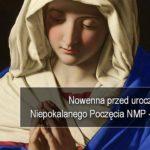Nowenna przed Uroczystością Niepokalanego Poczęcia Najświętszej Maryi Panny - Dzień 1 - 29 listopada
