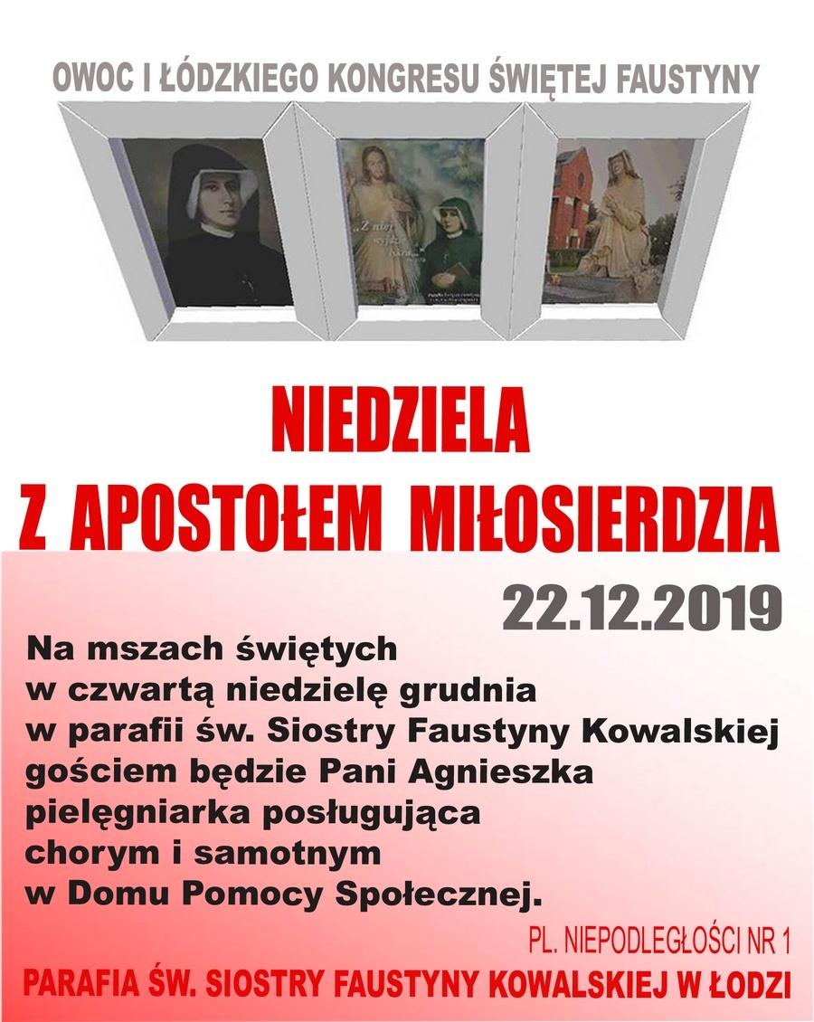 """22 grudnia 2019 - """"Niedziela z Apostołem Miłosierdzia"""" w parafii św. Faustyny w Łodzi - Zaproszenie"""