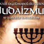Słowo bp. Rafała Markowskiego, przewodniczącego Komitetu KEP ds. Dialogu z Judaizmem, na XXIII Dzień Judaizmu w Kościele katolickim w Polsce - 17 stycznia 2020
