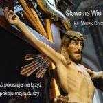 Słowo na Wielki Post #1 - Ks. Marek Chrzanowski FDP