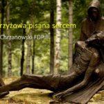 Droga Krzyżowa pisana sercem - Ks. Marek Chrzanowski FDP