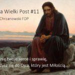 Słowo na Wielki Post - Sobota 1. tygodnia Wielkiego Postu - Ks. Marek Chrzanowski FDP