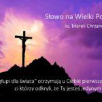 Słowo na Wielki Post - Wtorek 2. tygodnia Wielkiego Postu - Ks. Marek Chrzanowski FDP