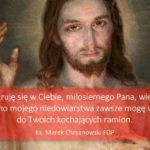 Słowo na Niedzielę Miłosierdzia Bożego - Ks. Marek Chrzanowski FDP
