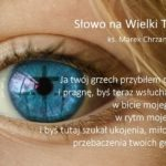 Słowo na Wielki Tydzień - Wtorek Wielkiego Tygodnia - Ks. Marek Chrzanowski FDP