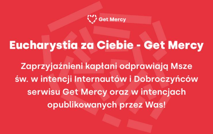 Get Mercy - Eucharystia za Ciebie