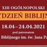 V Narodowe Czytanie Pisma Świętego - Niedziela, 18 kwietnia 2021 - rozpoczyna 13. Tydzień Biblijny w Polsce