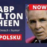 Mrok, śmiech i humor - Abp Fulton J. Sheen po polsku z telewizją EWTN Polska