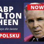 Nadzieja dla świata - Abp Fulton J. Sheen po polsku z telewizją EWTN Polska